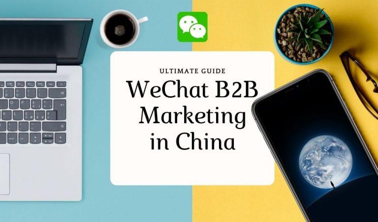 WeChat B2B Marketing in China