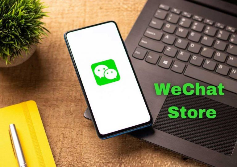 Comprehensive Guide to Open a WeChat Store