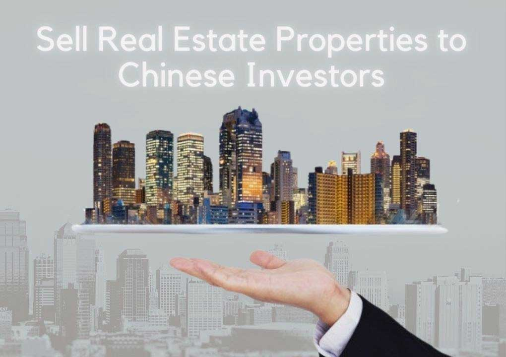 sell real estate properties to china investors